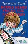 Horrid Henry Tricks The Tooth Fairy (Horrid Henry) - Francesca Simon, Tony Ross