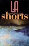 LA Shorts - Steven Gilbar