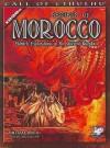 Secrets of Morocco: Eldritch Explorations in the Ancient Kingdom - William Jones
