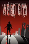 Weird City - George Wilhite