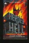 Heroes in Hell - Janet E. Morris, Gregory Benford, Chris Morris, C.J. Cherryh, Nancy Asire