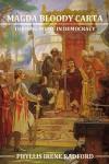 Magna Bloody Carta: a turning point in democracy - Phyllis Irene Radford