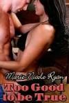 Too Good to Be True - Marie-Nicole Ryan