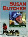Susan Butcher, Sled Dog Racer - Ginger Wadsworth