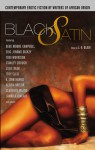 Black Satin: Contemporary Erotic Fiction by Writers of African Origin - J.H. Blair, Bebe Moore Campbell, Eric Jerome Dickey, Toni Morrison, Stanley Crouch, Julie Dash, Trey Ellis, E. Lynn Harris, Gloria Naylor
