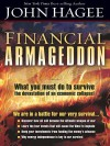 Financial Armageddon: We Are in a Battle for Our Very Survival... - John Hagee