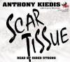 Scar Tissue (Audiocd) - Anthony Kiedis