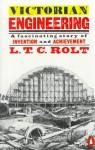 Victorian Engineering - L.T.C. Rolt
