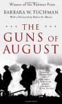 The Guns of August - Barbara W. Tuchman, Robert K. Massie