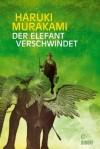 Der Elefant verschwindet: Erzählungen (German Edition) - Haruki Murakami, Nora Bierich