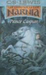 Prince Caspian (Chronicles of Narnia, #4) - C.S. Lewis