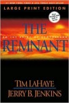 The Remnant (Large Print: On the Brink of Armageddon - Tim LaHaye, Jerry B. Jenkins