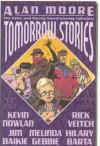 Tomorrow Stories, Vol. 1 - Alan Moore, Kevin Nowlan, Melinda Gebbie