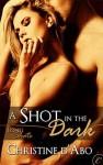 A Shot in the Dark - Christine d'Abo