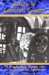 Return to Lovecraft Country Fiction Anthology - Scott David Aniolowski, Donald R. Burleson