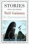 Stories: All-New Tales - Al Sarrantonio, Neil Gaiman