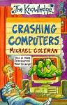 Crashing Computers - Michael Coleman