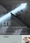LTE, The UMTS Long Term Evolution: From Theory to Practice - Stefania Sesia, Matthew Baker, Issam Toufik