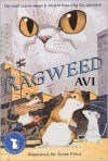 Ragweed (Tales from Dimwood Forest, Prequel) - Avi, Brian Floca