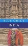 Blue Guide India - Sam Miller, William Dalrymple