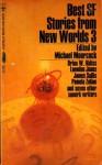 Best SF Stories from New Worlds 3 - Michael Moorcock, Charles Platt, Pamela Zoline, Keith Roberts, P.F. Woods, George MacBeth, James Colvin, James Sallis, Brian W. Aldiss, Langdon Jones, Peter Tate, George Collyn