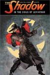 Shadow: In the Coils of Leviathan - Joel Goss, Gary Gianni, Michael W. Kaluta, Todd Klein