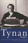 Profiles - Kenneth Tynan