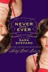 The Lying Game #2: Never Have I Ever - Sara Shepard