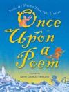 Once Upon A Poem - Kevin Crossley-Holland, Peter Bailey, Siân Bailey, Carol Lawson, Chris McEwan