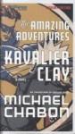 The Amazing Adventures of Kavalier & Clay (Audio) - Michael Chabon, David Colacci