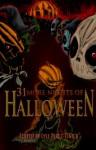 31 More Nights of Halloween - Lyle Perez-Tinics, Stuart Conover, Joshua Skye, Jay Wilburn, Christopher Beck, Kevin L. Jones, Ben McElroy, Jonathan Templar, D. R. Pinney, Benny Alano, Nicky Peacock