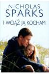 I wciąż ją kocham - Nicholas Sparks