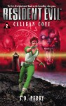 Caliban Cove - S.D. Perry
