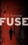 Fuse - S.A. Partridge