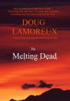 The Melting Dead - Doug Lamoreux