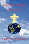 The Blue Marble: God's Message - Darnell Johnson