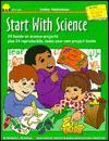 Start with Science - Barbara Dondiego, Marion Hopping Ekberg, Gary Mohrman