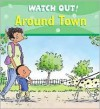 Around Town - Claire Llewellyn, Mike Gordon
