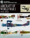 Aircraft of World War I, 1914-1918 (Essential Aircraft Identification Guide) - Jack Herris, Bob Pearson