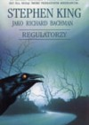 Regulatorzy - Richard Bachman