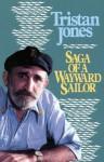 Saga of a Wayward Sailor - Tristan Jones, W.B. Yeats