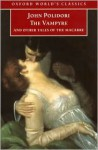 The Vampyre and Other Tales of the Macabre - John William Polidori, Robert Morrison, Charles James Lever, Letitia E. Landon