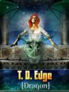 [Dragon] - T.D. Edge