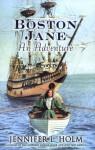 Boston Jane: An Adventure - Jennifer L. Holm