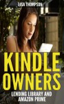 Kindle Owners' Lending Library and Amazon Prime - Lisa Thompson