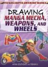 Drawing Manga Mecha, Weapons, and Wheels - Anna Southgate, Yishan Li