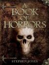 A Book of Horrors - Stephen Jones, Stephen King