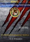 BSI: Bureau of Supernatural Investigation (An Enchanted Immortals Novella) - C.J. Pinard