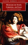 Corinne, or Italy - Anne-Louise-Germaine de Staël, Sylvia Raphael