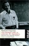 ' Sie belieben wohl zu scherzen, Mr. Feynman.'. Abenteuer eines neugierigen Physikers. - Richard P. Feynman